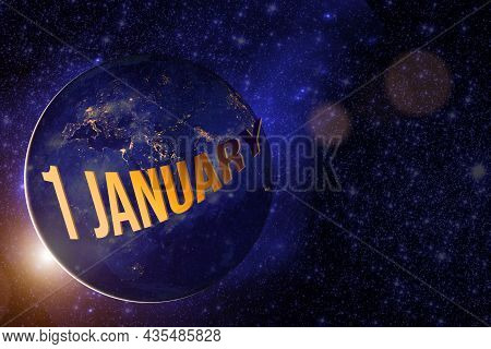 January 1st . Day 1 Of Month, Calendar Date. Earth Globe Planet With Sunrise And Calendar Day. Eleme