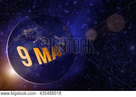 May 9th. Day 9 Of Month, Calendar Date. Earth Globe Planet With Sunrise And Calendar Day. Elements O