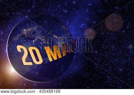 May 20th. Day 20 Of Month, Calendar Date. Earth Globe Planet With Sunrise And Calendar Day. Elements
