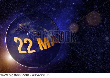 May 22nd. Day 22 Of Month, Calendar Date. Earth Globe Planet With Sunrise And Calendar Day. Elements