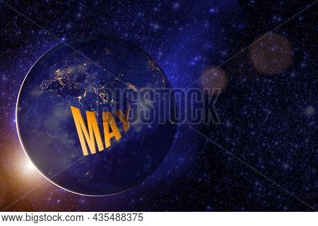 May. Month, Calendar Month.earth Globe Planet With Sunrise And Calendar Day. Elements Of This Image