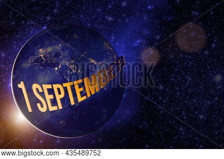September 1st . Day 1 Of Month, Calendar Date. Earth Globe Planet With Sunrise And Calendar Day. Ele