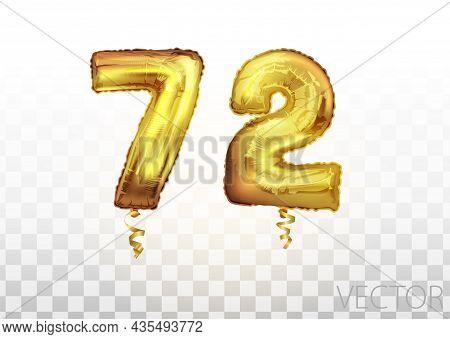Vector Golden Foil Number 72 Seventy Two Metallic Balloon. Party Decoration Golden Balloons. Anniver