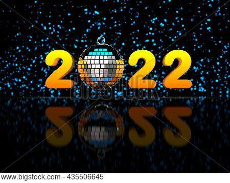 2022 Roman Numerals And Disco Ball With New Year Numerals And Bokeh On Dark Background.  3d Rendered