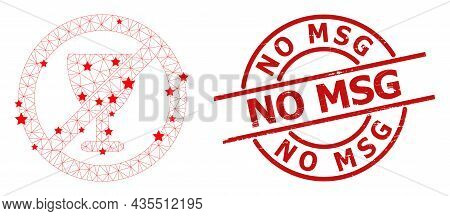 Forbid Wine Glass Star Mesh Network And Grunge No Msg Seal Stamp. Red Seal With Rubber Style And No