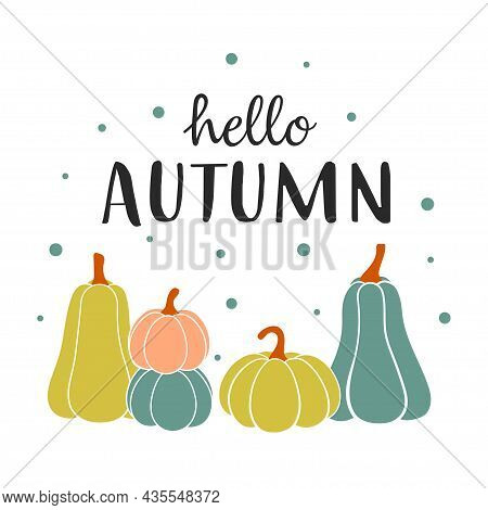 Vector Illustration With Cute Pumpkins And Lettering Hello Autumn, Colorful Composition Of Season Ve