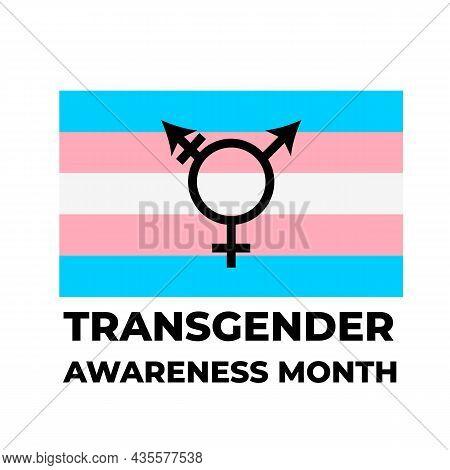 Transgender Awareness Month Lettering With Transgender Pride Flag. Lgbt Community Event In November.