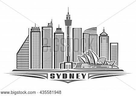 Vector Illustration Of Sydney, Monochrome Horizontal Poster With Linear Design Famous Sydney City Sc