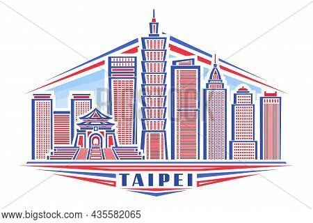 Vector Illustration Of Taipei, Horizontal Poster With Linear Design Taipei City Scape On Day Sky Bac