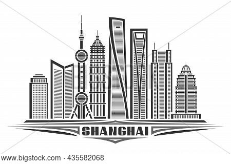 Vector Illustration Of Shanghai, Monochrome Horizontal Poster With Linear Design Shanghai City Scape