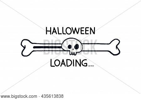 Halloween Loading Bar. Doodle Progress Bar Bone With Skull Outline. Vector Stock Illustration Black
