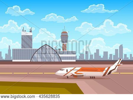 Airport Terminal Building And Control Tower With Airplane On Runway, City Landscape On Background. T