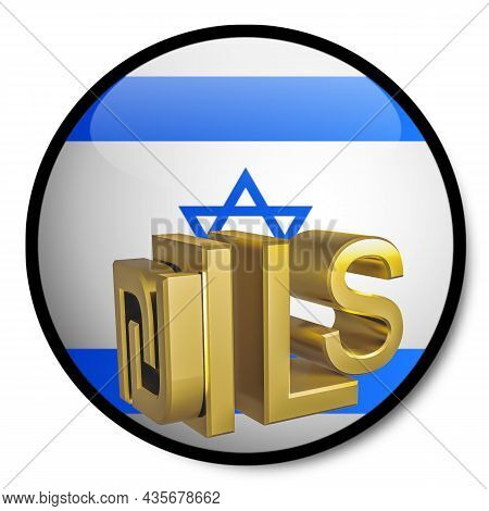 Gilded Ils Shekel Symbol Against The Background Of The Flag Of Israel. Finance Concept. Rendering 3d
