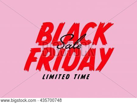 Black Friday Limited Time Sale Sticker, Label Badge Template. Promotion Marketing Poster With Hand D