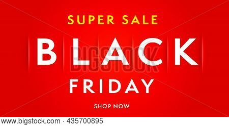 Black Friday Super Sale Minimal Web Banner Design Template. Realistic Poster Ecommerce And Internet