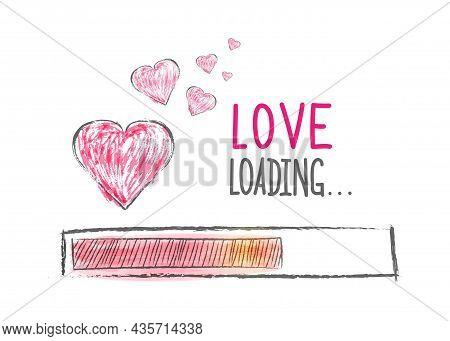 Loading Love. Love Load Progress Indicator. Vector Illustration Drawn By Hand. Flat Style.