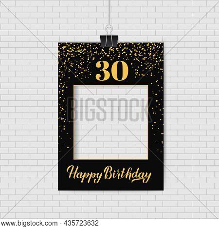 Happy 30th Birthday Photo Booth Frame. Birthday Party Photobooth Props. Black And Gold Confetti Part