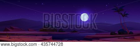 Night Desert Oasis Under Full Moon Starry Sky. Cartoon Landscape River, Sand Dunes, Palm Trees And P