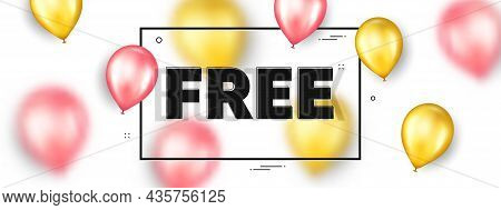 Free Text. Balloons Frame Promotion Ad Banner. Special Offer Sign. Sale Promotion Symbol. Free Text
