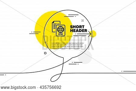 Passport Document Icon. Continuous Line Chat Bubble Banner. Id File Page Sign. Office Note Symbol. P
