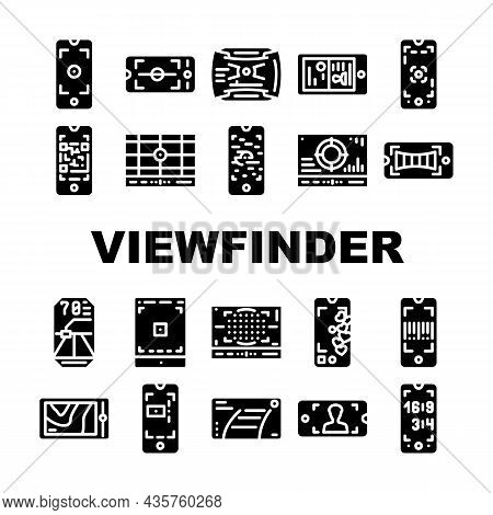 Viewfinder Smartphone Function Icons Set Vector. Photo Camera Viewfinder For Making Document And Hor