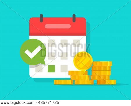 Success Salary Payment Automatic Or Recurring Pay Schedule Agenda Done On Calendar And Checkmark, Ta