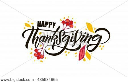 Hand Drawn Thanksgiving Typography Poster. Celebration Quote Happy Thanksgiving On Textured Backgrou