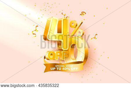 40 Off. Discount Creative Composition. 3d Sale Symbol With Decorative Objects, Golden Confetti, Podi