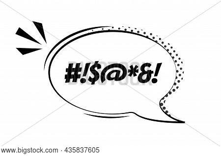 Comic Speech Bubble With Swear Words Symbols Vector Bad Speech Language Icon Illustration Black Talk