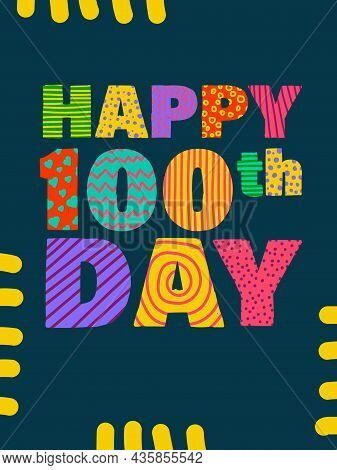 Happy 100th Day. Congratulatory Lettering For Korean Hundredth Birthday Celebration. Vector Illustra