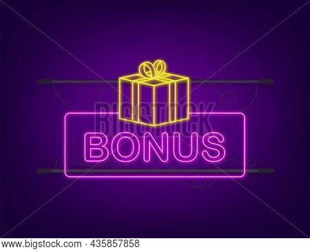 Bonus For Promotion Design. Neon Icon. Discount Banner Promotion Template. Web Template For Marketin