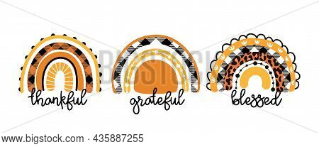 Thankful Grateful Blessed - Religion Quote Thanksgiving Day, Lettering Message. Handwritten Modern B
