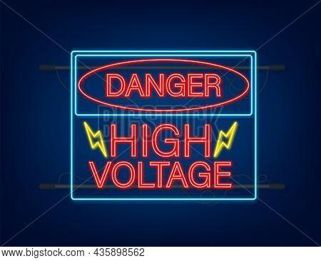 Danger High Voltage Neon Sign. Danger Sign Board.