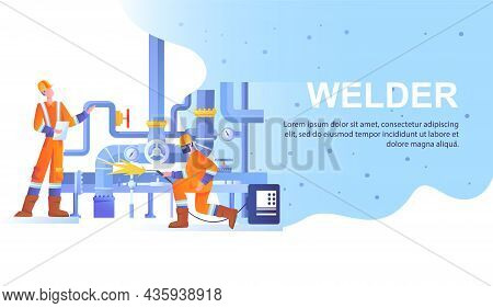 Welder And Welding Service Concept. Men With Tools Solder Pipes And Metal Structures. Employees In P