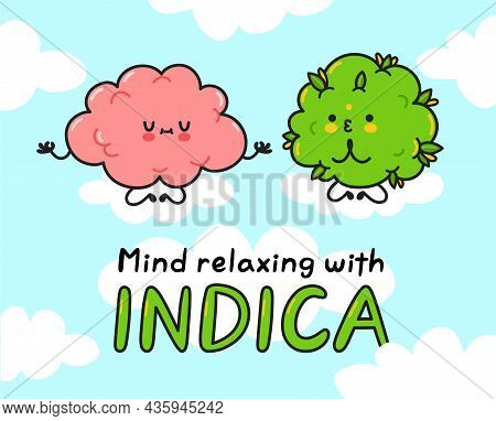 Cute Weed Cannabis Bud Meditate With Brain. Mind Relaxing With Indica Quote. Vector Cartoon Characte