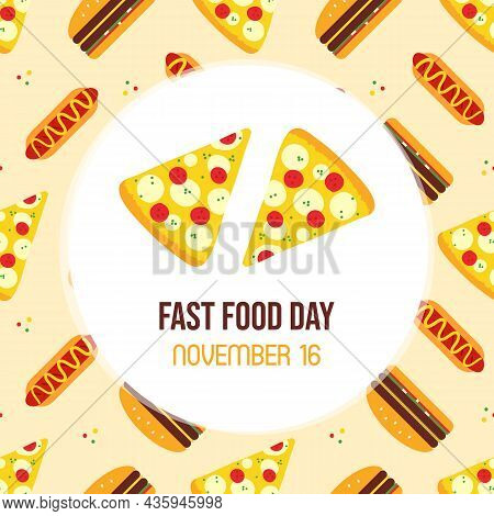 National Fast Food Day Greeting Card, Vector Illustration With Pizza Slices And Fast Food Seamless P