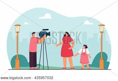 Cameraman Shooting Mother And Daughter On City Background. Filmmaking Scene In Park Flat Vector Illu