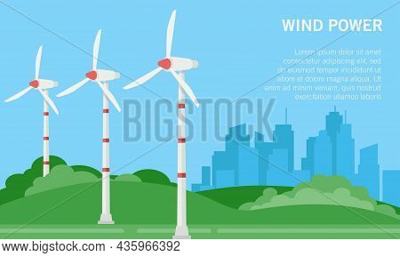 Flat Vector Illustration Of A Wind Farm. Suitable For The Design Element Of The Campaign Poster And