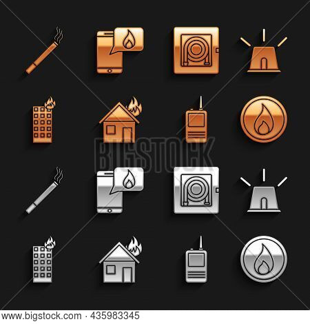 Set Fire In Burning House, Flasher Siren, Flame, Walkie Talkie, Building, Hose Cabinet, Cigarette An