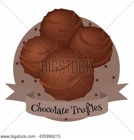 French Dessert Chocolate Truffles. Traditional Sweets. Colorful Illustration For Cafe, Bakery, Resta