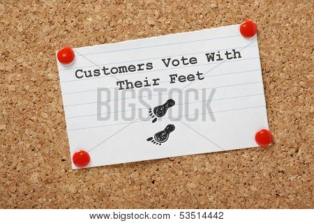 Customers Vote With Their Feet