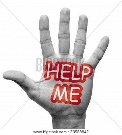 Help Me - Raised Hand with Red-White Words Help Me Palm - Isolated on White Background. poster