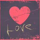 Love Heart Valentines day Greeting card Retro grunge style vintage colors Romantic relationship conc