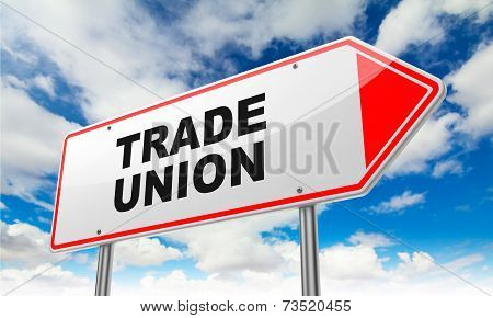 Trade Union - Inscription on Red Road Sign on Sky Background. poster