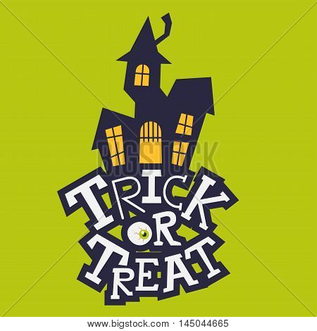 Trick Or Treat Lettering With Scary Mansion On Top.