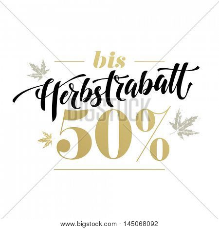Herbstrabatt bis 50%. Autumn sale modern lettering in German.