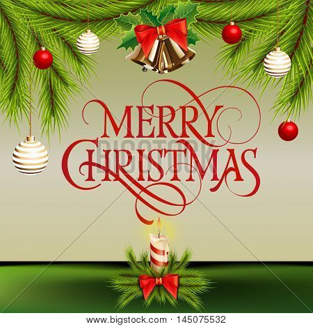 Merry Christmas lettering. Christmas card with fir sprigs, Christmas balls, candle, jingle bells. Realistic illustration with calligraphic inscription can be used for postcard, poster, banner