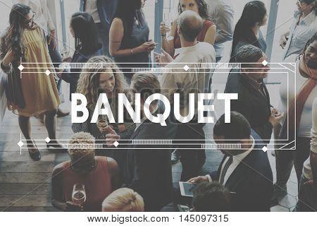 Banquet Celebrate Event Function Party Social Concept