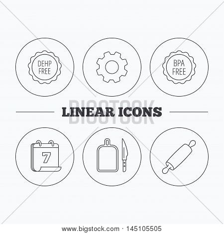 Rolling pin, separating board and knife icons. BPA, DEHP free linear signs. Flat cogwheel and calendar symbols. Linear icons in circle buttons. Vector