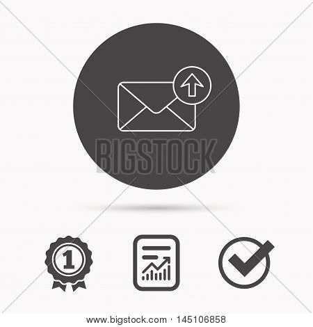 Mail outbox icon. Email message sign. Upload arrow symbol. Report document, winner award and tick. Round circle button with icon. Vector